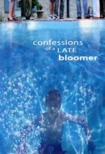 Confessions Of A Late Bloomer (2005) afişi