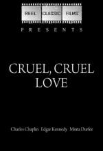 Cruel, Cruel Love (1914) afişi