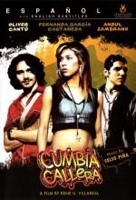 Cumbia Callera (2007) afişi