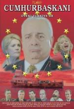 Cumhurbaşkanı Öteki Türkiye'de (2004) afişi