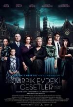 Çarpık Evdeki Cesetler (2017) afişi