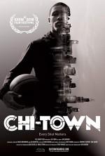 Chi-Town (2018) afişi