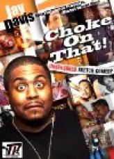 Choke on That (2012) afişi