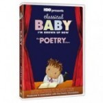 Classical Baby (ı'm Grown Up Now): The Poetry Show