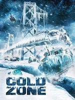 Cold Zone (2017) afişi