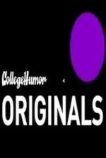 CollegeHumor Originals (2006) afişi