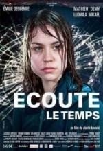 Écoute Le Temps (2006) afişi