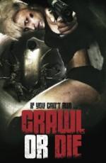 Crawl or Die (2014) afişi