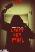 Crazy Fat Ethel (2014) afişi