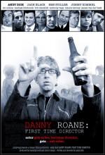 Danny Roane: First Time Director (2006) afişi
