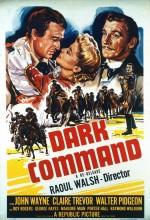 Dark Command (1940) afişi