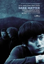 Dark Matter (2007) afişi
