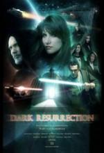 Dark Resurrection (2007) afişi