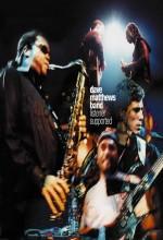 Dave Matthews Band: Listener Supported (1999) afişi