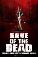 Dave Of The Dead (2016) afişi