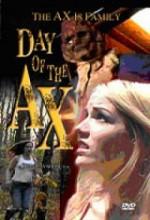 Day Of The Ax (2005) afişi