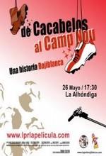 De Cacabelos Al Camp Nou: Una Historia Rojiblanca (2007) afişi