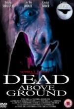 Dead Above Ground (2002) afişi