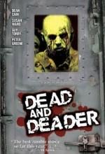 Dead And Deader (2006) afişi