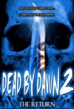 Dead By Dawn 2: The Return (2009) afişi