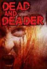 Dead & Deader (2006) afişi
