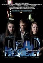 Dead Frequency (2010) afişi
