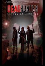 Deadhunter: Sevillian Zombies (2003) afişi