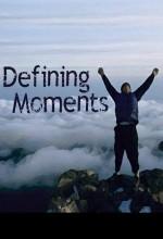 Defining Moments (2011) afişi