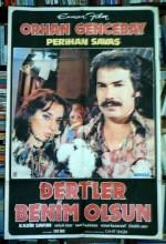 Dertler Benim Olsun (1974) afişi