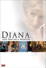 Diana: Last Days Of A Princess