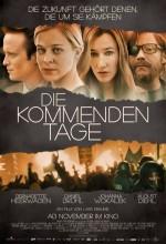 Die Kommenden Tage (2010) afişi