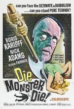 Die, Monster, Die! (1965) afişi