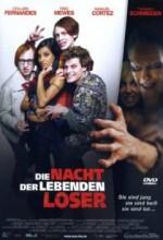 Die Nacht Der Leberden Loser (night Of The Living Dorks) (2004) afişi