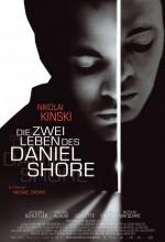 Die Zwei Leben Des Daniel Shore (2009) afişi