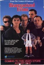 Disorganized Crime (1989) afişi