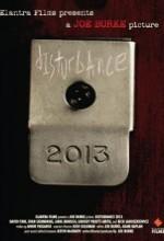 Disturbance 2013 (2006) afişi