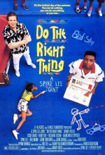 Do The Right Thing (1989) afişi