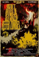 Doctor S Battles The Sex Srazed Reefer Zombies (2008) afişi