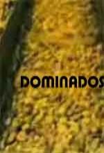 Dominados