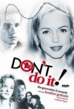 Don't Do It (1994) afişi