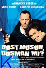 Dost Musun Düşman Mı? (2003) afişi