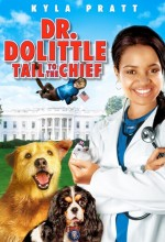 Dr. Dolittle: Tail To The Chief (2008) afişi