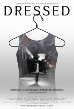 Dressed (2011) afişi
