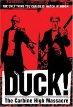 Duck! The Carbine High Massacre (1999) afişi