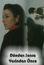 Dünden Sonra Yarından Önce (1987) afişi