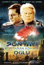 Dünyayı Kurtaran Adamın Oğlu (2006) afişi