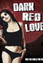 Dark Red Love (2015) afişi