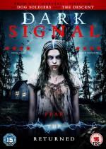 Dark Signal (2016) afişi