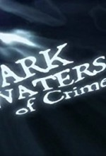 Dark Waters of Crime Sezon 1 (2007) afişi