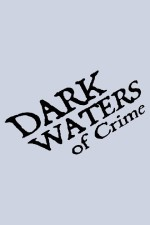 Dark Waters of Crime Sezon 5 (2011) afişi